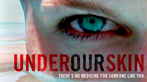 Under Our Skin poster